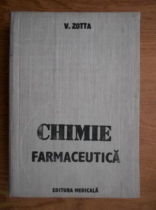 Anticariat: Victor Zotta - Chimie farmaceutica