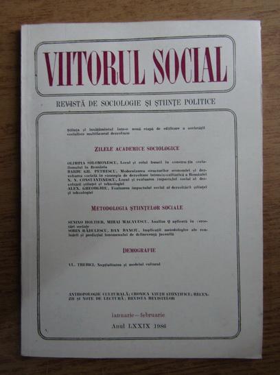 Anticariat: Viitorul social. Revista de sociologie si stiinte politice, ianuarie-februarie, 1986