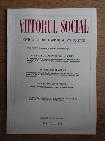 Anticariat: Viitorul social. Revista de sociologie si stiinte politice, septembrie-octombrie, 1987