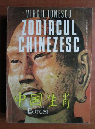 Anticariat: Virgil Ionescu - Zodiacul chinezesc