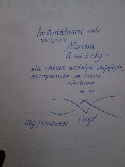 Anticariat: Virgil Mihaiu - Incantari si descantari clujene (cu autograful autorului)