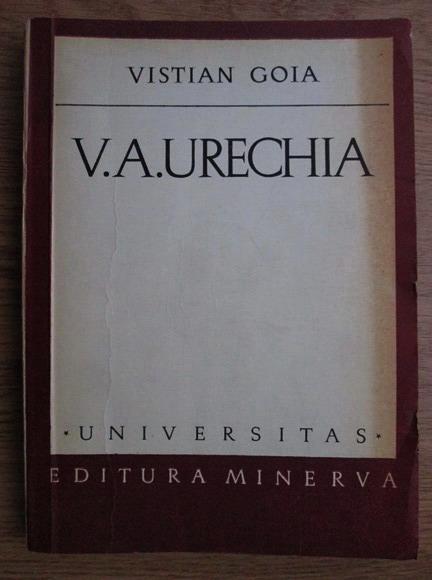 Anticariat: Vistian Goia - V. A. Urechia