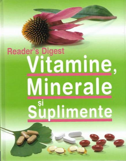 Anticariat: Vitamine, minerale si suplimente (Reader's Digest)