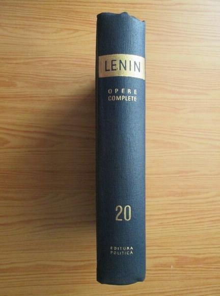 Anticariat: Vladimir Ilici Lenin - Opere complete (volumul 20)