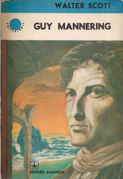 Anticariat: Walter Scott - Guy Mannering