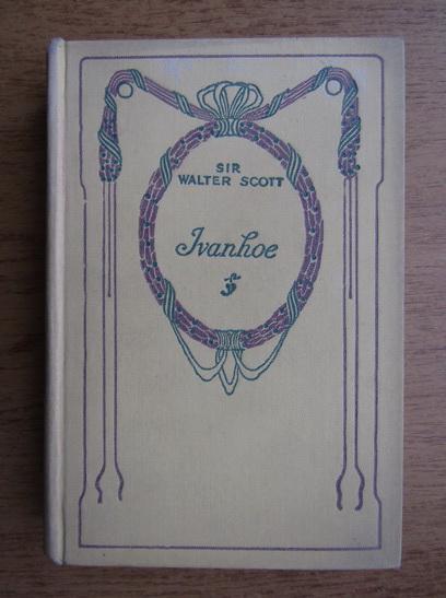 Anticariat: Walter Scott - Ivanhoe (1934)