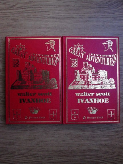 Anticariat: Walter Scott - Ivanhoe (2 volume)