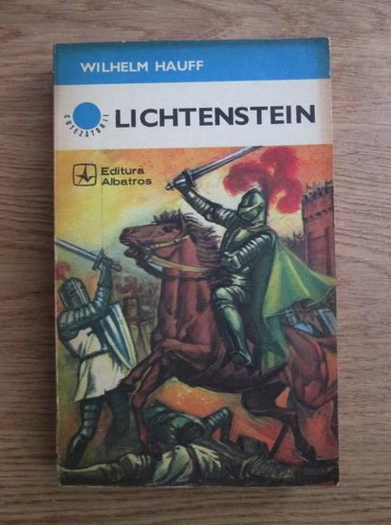 Anticariat: Wilhelm Hauff - Lichtenstein