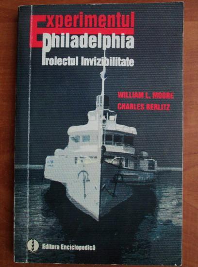 Anticariat: William L. Moore - Experimentul Philadelphia proiectul invizibilitate