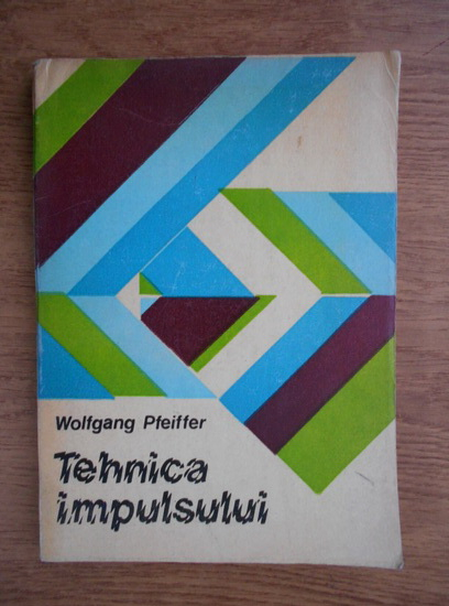 Anticariat: Wolfgang Pfeiffer - Tehnica impulsului