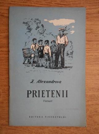 Anticariat: Z. Alexandrova - Prietenii. Versuri