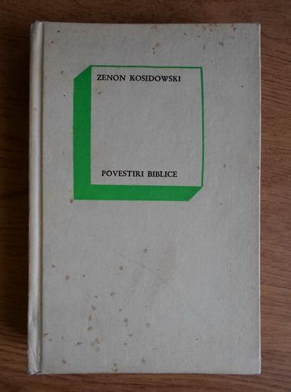 Anticariat: Zenon Kosidowski - Povestiri biblice
