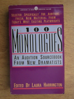 100 monologues. An audition sourcebook from new dramatists
