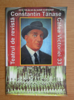 Anticariat: 140 de ani de Revista Romaneasca, nr. 1, 2011, Teatrul de revista. Constantin Tanase
