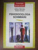 Adrian Neculau - Psihosociologia schimbarii