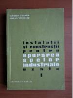 comperta: Ilarion Cosmin - Instalatii si constructii pentru epurarea apelor industriale uzate (volumul 1)