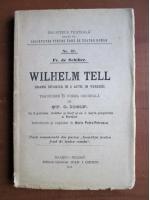 Friedrich Schiller - Wilhelm Tell (1913)