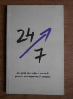 Anticariat: 24/7. Un ghid de viata si munca pentru antreprenorul creativ