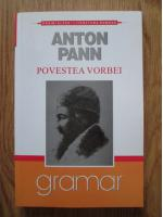 Anton Pann - Povestea vorbei
