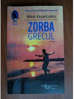 Nikos Kazantzakis - Zorbra grecul