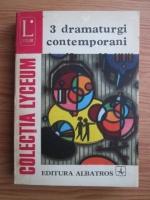 3 dramaturgi contemporani