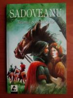 Mihail Sadoveanu - Neamul soimarestilor (Ed. Agora, 2005)