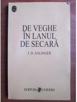 J. D. Salinger - De veche in lanul de secara