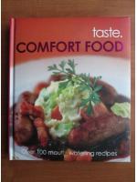 Taste. Comfort food