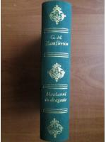 George Mihail Zamfirescu - Maidanul cu dragoste (volumele 1 si 2)