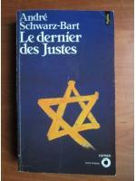 Andre Schwarz-Bart - Le dernier des Justes