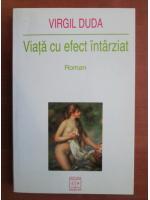 Virgil Duda - Viata cu efect intarziat (roman)
