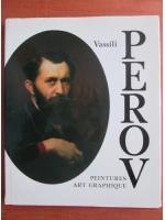 Vassili Perov - Peintures art graphique