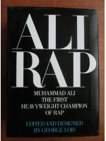 George Lois - Ali rap. Muhammad Ali, the first heavyweight champion of rap