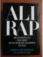 George Lois - Ali rap. Muhammad Ali, the first heavyweight champion of rap
