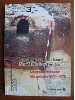 comperta: Bucuresti. Centrul istoric, strada Nicolae Tonitza. Un tezaur monetar din secolele XVI-XVII