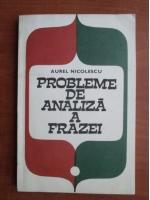 Aurel Nicolescu - Probleme de analiza a frazei