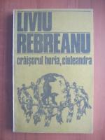 Liviu Rebreanu - Craisorul Horia , Ciuleandra