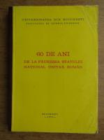 60 de ani de la faurirea statului national unitar roman