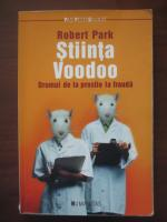 Robert Park - Stiinta Voodoo (drumul de la prostie la frauda)