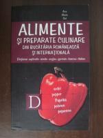 Ana Maria Gal - Alimente si preparate culinare din bucataria romaneasca si internationala