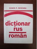 Eugen Noveanu - Dictionar Rus-Roman