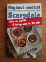 Anticariat: Herman Tarnower, Samm Sinclair Baker - Regimul medical Scarsdale