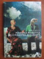 Marius Benta - Povestea povestita nu e povestea adevarata