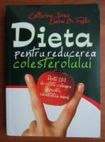 Catherine Jones - Dieta pentru reducerea colesterolului