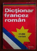 Sanda Mihaescu - Dictionar francez-roman (15.000 cuvinte)
