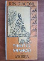 Ion Diaconu - Tinutul Vrancei (volumul 3)