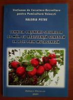 Valeria Petre - Tehnica ontinerii soiurilor de mar cu rezistenta genetica la boli prin mutageneza