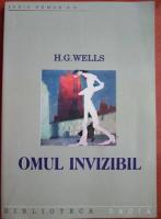 H. G. Wells - Omul invizibil (editura Dacia)