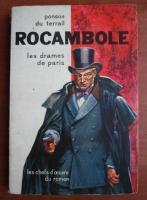 Ponson du Terrail - Rocambole. Les drames de Paris
