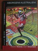 Stephen Muecke - Aborigienii australieni